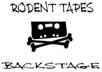 Rodent Tapes Backstage