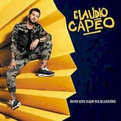 CLAUDIO CAPEO - C'EST UNE CHANSON
