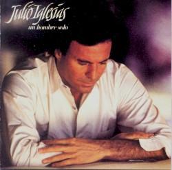 Julio Iglesias - Te Voy A Dejar De Querer (Album Version)