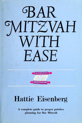 Bar Mitzvah with ease by Hattie Crystal Eisenberg