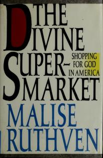 Cover of: The divine supermarket | Malise Ruthven