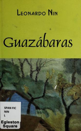Guazábaras by Leonardo Nin