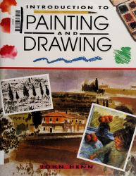 Cover of: Introduction to Painting and Drawing | John Henn