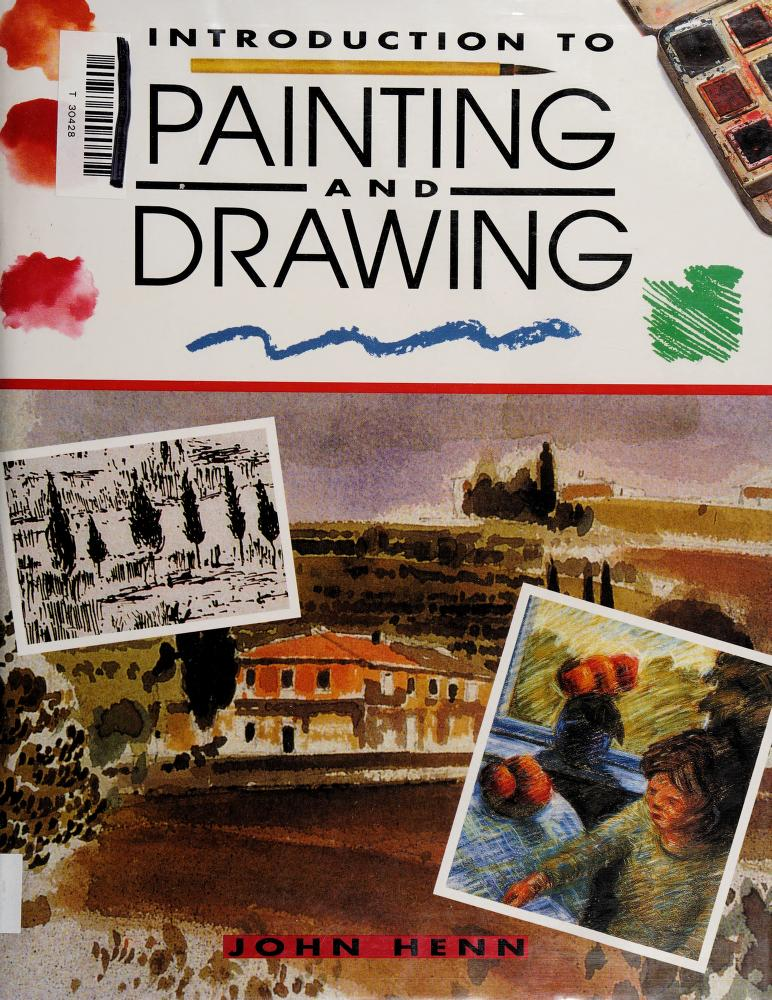 Introduction to Painting and Drawing by John Henn