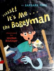 Cover of: Psst! It's me---the Bogeyman | Barbara Park